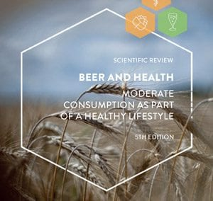 Beer and Health – Moderate Consumption as Part of a Healthy Lifestyle – 5th Edition